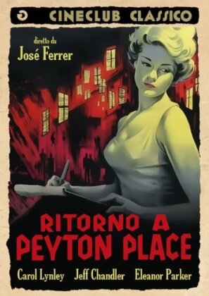 Ritorno a Peyton Place - Return to Peyton Place (Cineclub Classico) (1961)