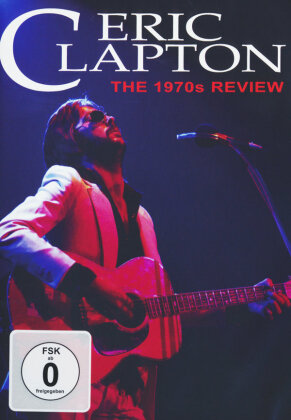 Eric Clapton - The 1970s Review (Inofficial)