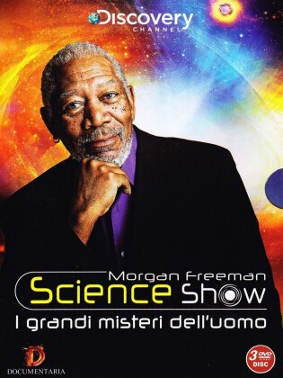 Morgan Freeman - Science Show - I grandi misteri dell'uomo (Discovery Channel, 3 DVDs)