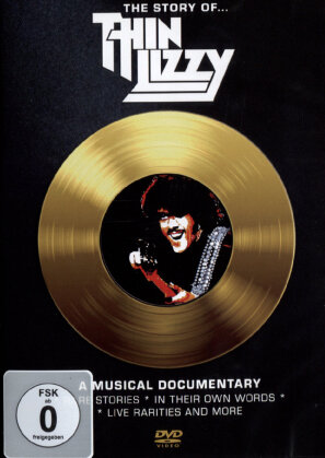 Thin Lizzy - The Story of Thin Lizzy - A Musical Documentary (Inofficial)
