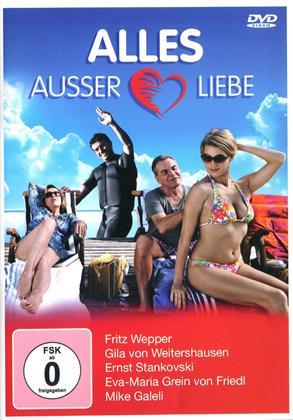 Alles ausser Liebe (2012)