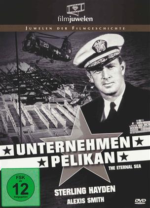 Unternehmen Pelikan (1955) (Filmjuwelen, s/w)
