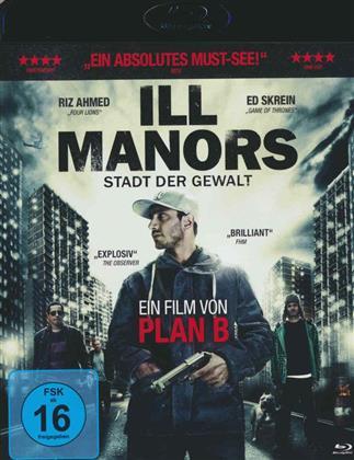 Ill Manors - Stadt der Gewalt (2012)