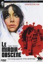 Le miroir obscène - Al otro lado del espejo (1973) (Collector's Edition, 2 DVDs)