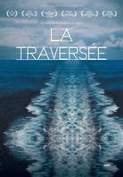 La Traversée (DVD + Buch)