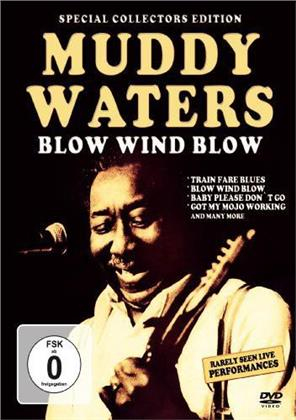Waters Muddy - Blow Wind Blow (Special Collector's Edition, Inofficial)