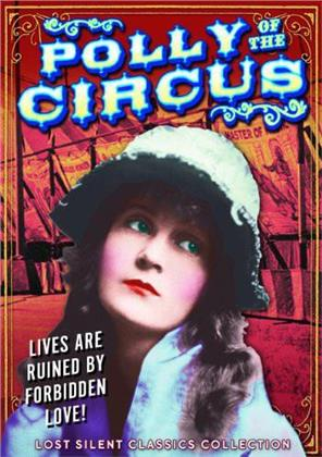 Polly of the Circus - (Lost Silent Classics Collection, b&w) (1917)