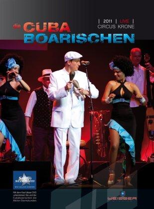 Die Cuba Boarischen - Circus Krone 2011