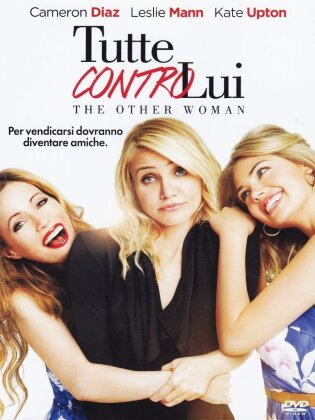 Tutte contro lui - The Other Woman (2014)