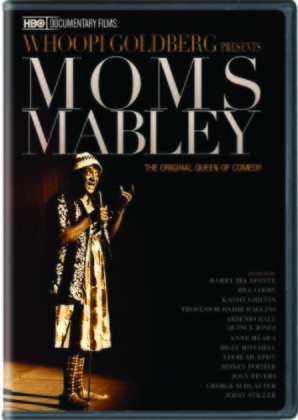 Whoopi Goldberg Presents Moms Mabley - Moms Mabley: I Got Somethin' to Tell You