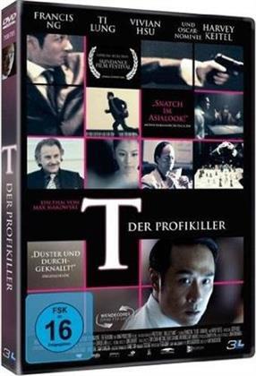 T - Der Profikiller (2005)