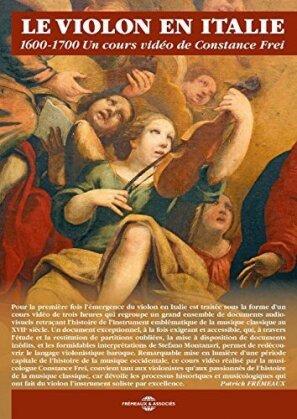 Constance Frei - Le violon en Italie 1600-1700 - Un cours video