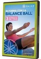 In forma con la Balance Ball - (GAIAM)