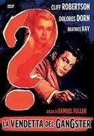 La vendetta del gangster - Underworld U.S.A. (1961)