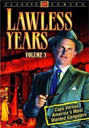 Lawless Years - Vol. 3 (s/w)