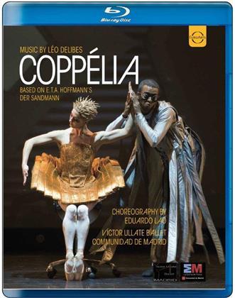 Victor Ullate Ballet Communidad de Madrid, Eduardo Lao & Sophie Cassegrain - Delibes - Coppélia (Euro Arts)