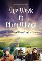 One Week in Plum Village - Thich Nhat Hanh's Village - A visit in November