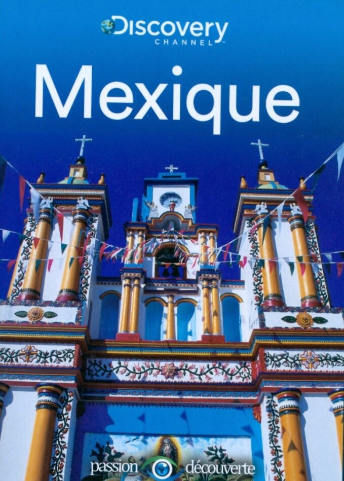 Mexique (Discovery Channel)