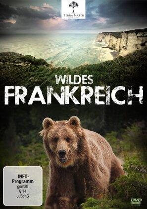 Wildes Frankreich - Le plus beau pays du monde