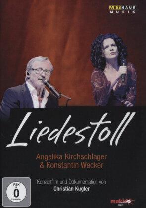 Kirchschlager Angelika Und Wecker Konstantin - Liedestoll