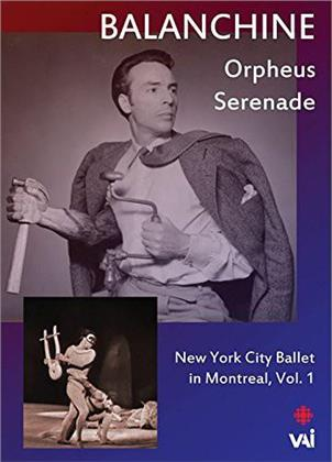 Serenade & Orfeus - In Montreal Vol. 1 (VAI Music) - New York City Ballet, …