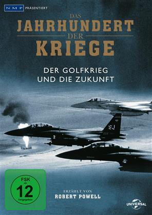 Das Jahrhundert der Kriege - Vol. 8 - Der Golfkrieg und die Zukunft