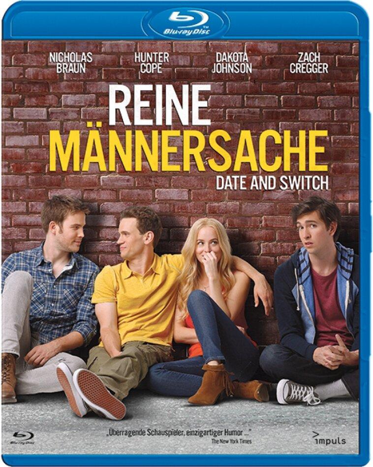 Reine Männersache - Date and Switch (2014)