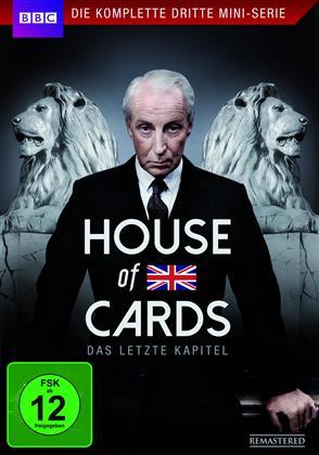 House of Cards - Das Original - Die komplette dritte Mini-Serie - Das letzte Kapitel (2 DVDs)