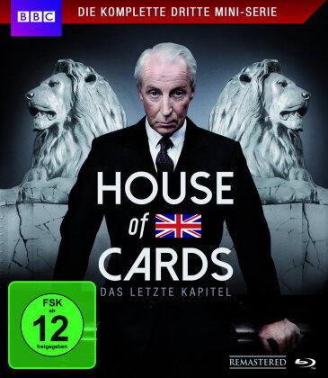 House of Cards - Das Original - Die komplette dritte Mini-Serie - Das letzte Kapitel