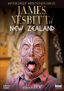 River Deep Mountain High - James Nesbitt in New Zealand