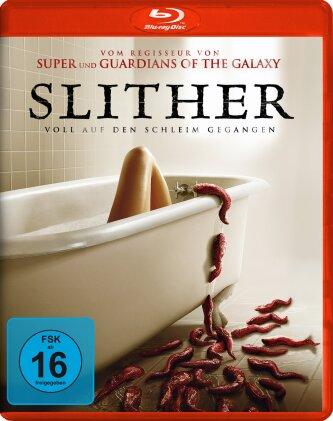 Slither - Voll auf den Schleim gegangen (2006)