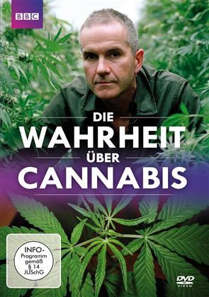 Die Wahrheit über Cannabis (BBC)