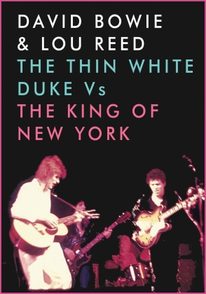 David Bowie & Lou Reed - The Thin White Duke vs. The King of New York (Inofficial)