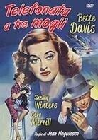 Telefonata a tre mogli - Phone Call from a Stranger (1952)
