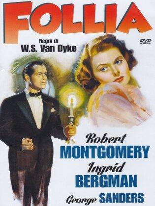 Follia - Rage in Heaven (1941)