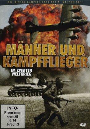 Männer und Kampfflieger - Die besten Kampfflieger des 2. Weltkrieges