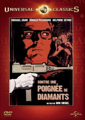 Contre une poignée de diamants (1974) (Universal Classics)