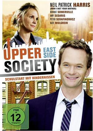 Upper East Side Society - Schulstart mit Hindernissen (2010)