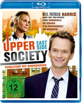 Upper East Side Society - Schulstart mit Hindernissen (2010)
