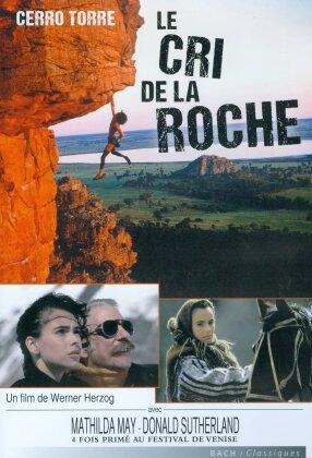 Cerro Torre - Le cri de la roche (1990)
