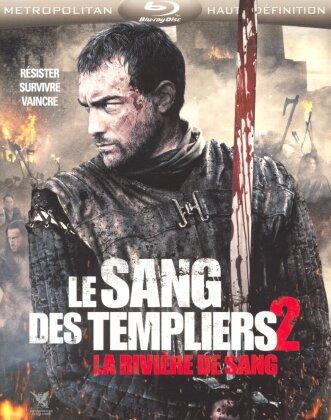 Le Sang des Templiers 2 - La rivière de sang (2014)