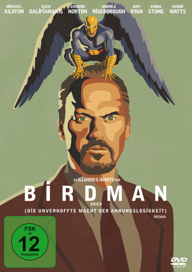 Birdman oder (Die unverhoffte Macht der Ahnungslosigkeit) (2014)