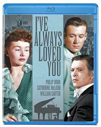 I've Always Loved You (1946)