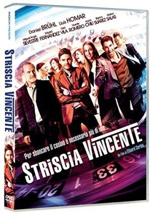 Striscia vincente (2012)