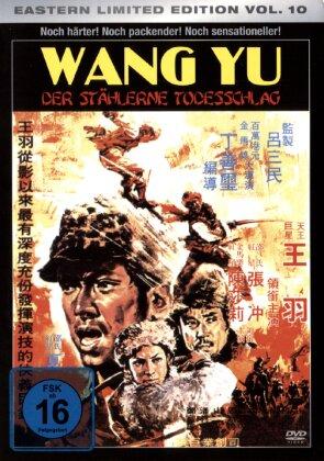 Wang Yu - Der stählerne Todesschlag (1972) (Eastern Limited Edition)