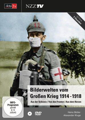 Bilderwelten vom Grossen Krieg 1914 - 1918
