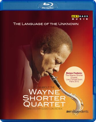 Wayne Shorter Quartet - The Language of the Unknown