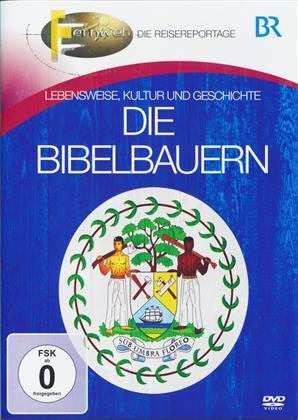 BR - Fernweh - Die Bibelbauern