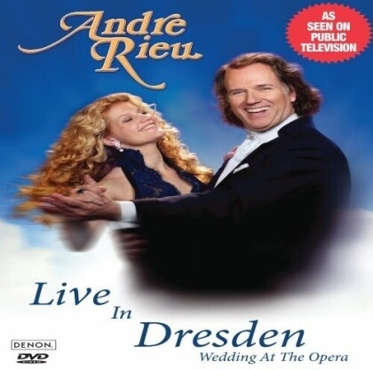 André Rieu - Wedding at the Opera - Live in Dresden