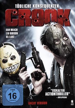 Crook - Tödliche Konsequenzen (2013)